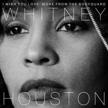 """Whitney Houston: """"I Wish You Love: More From The Bodyguard"""" (CD oder 2LPs)"""