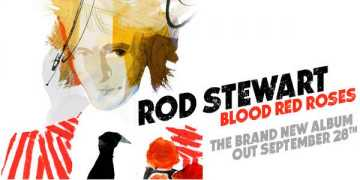 "Rod Stewart: brandneues Album ""Blood Red Roses"" erhältlich ab 28. September 2018"
